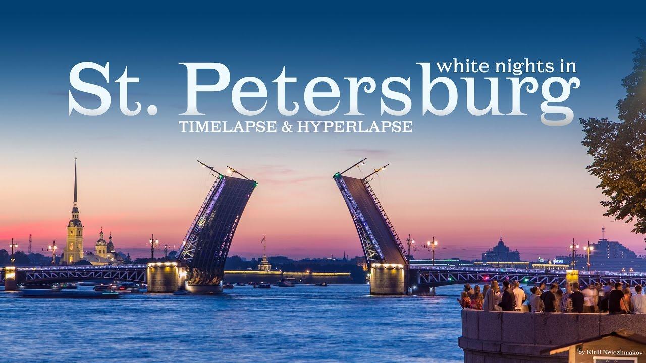 Timelapse & Hyperlapse: белые ночи в Санкт-Петербурге